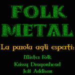 Folk Metal: la parola agliesperti