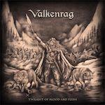 Valkenrag – Twilight Of Blood AndFlesh