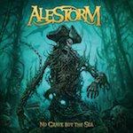 Alestorm – No Grave But TheSea