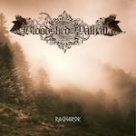 Bloodshed Walhalla –Ragnarok