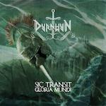 Dyrnwyn – Sic Transit GloriaMundi