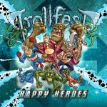 Trollfest – HappyHeroes